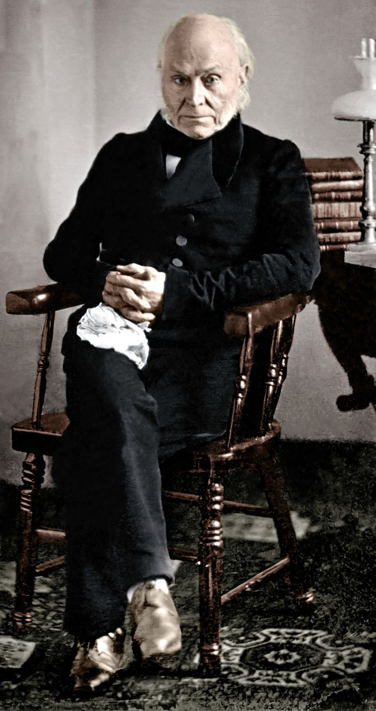 John Quincy Adams - 6th President of U.S. - son of John Adams, (2nd President). He served as Secretary of State under James Monroe, and is regarded as one of the greatest diplomats in American history.  He reportedly had the highest IQ of any American President.  He died in 1848 at the age of 81.