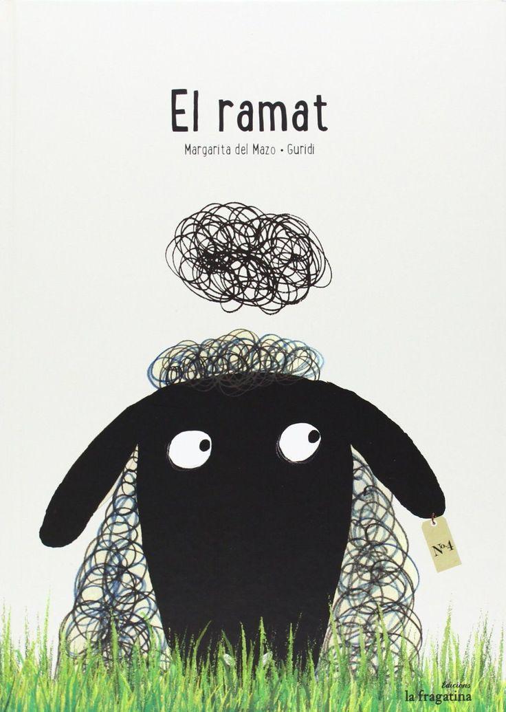JUNY-2017. Margarita del Mazo. El ramat. Ficció (0-5 anys). RECEPTES PARES. Llibre recomanat.