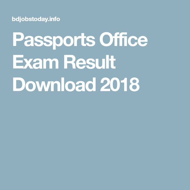Passports Office Exam Result Download 2018