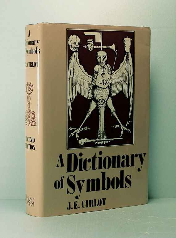 A DICTIONARY OF SYMBOLS by Juan Eduardo Cirlot - Illustrated Vintage Hardcover w/ Dust-Jacket (1993)