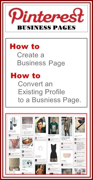 Pinterest Business Page - Learn how to create a Pinterest business page for your business. Also how to convert an existing profile to a business page. ~