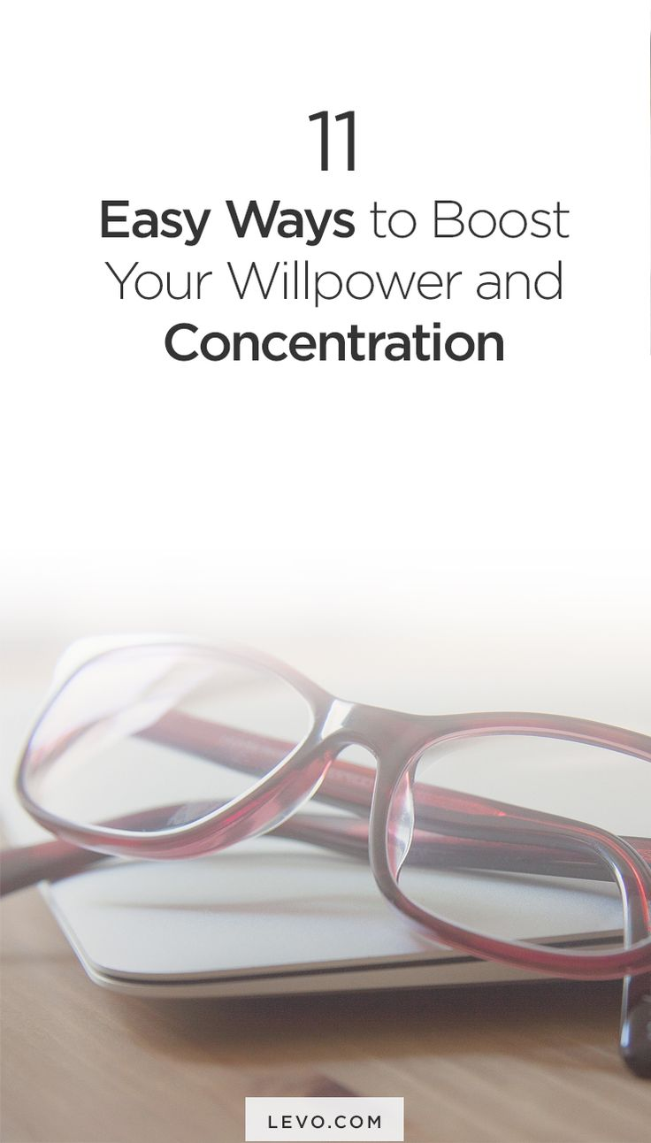 11 ways to boost your willpower and concentration- Great study tips for college students or those who need help managing time and getting motivated