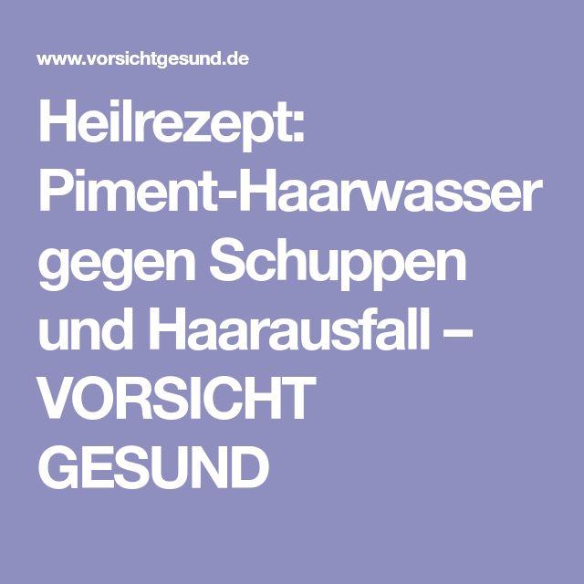 Heilrezept: Piment-Haarwasser gegen Schuppen und Haarausfall – VORSICHT GESUND