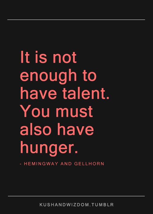 25+ best Talent quotes on Pinterest | Business inspiration, Self ...