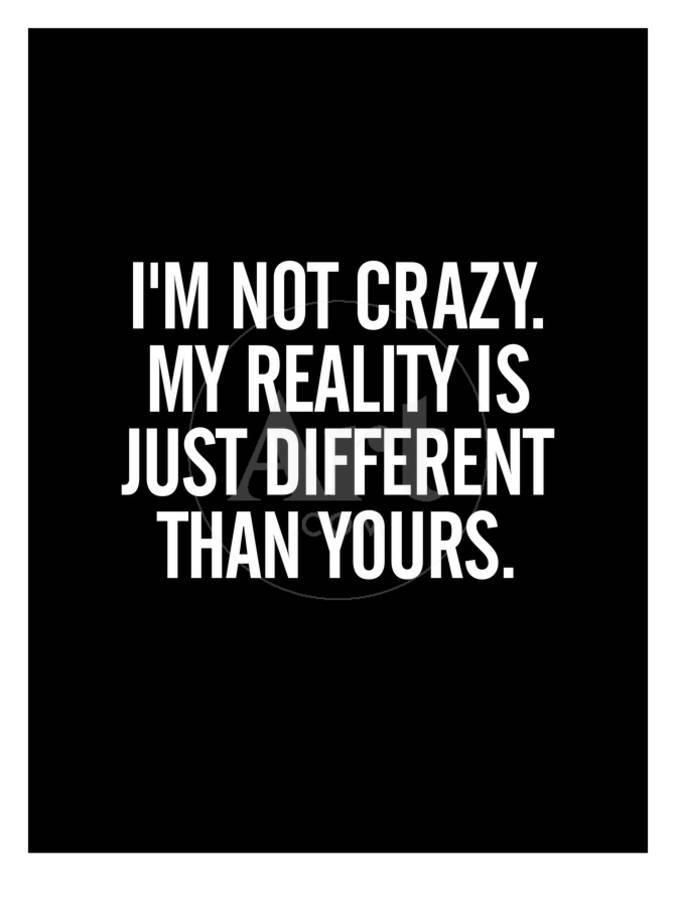 Im Not Crazy Giclee Print Brett Wilson Art Com Senior Quotes Criminal Minds Quotes Emotional Quotes