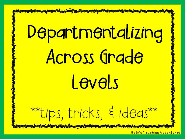 Departmentalizing Across Grade Levels {How one school made it work!}