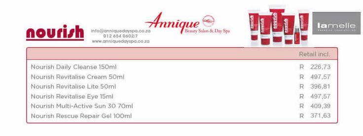 Lamelle Nourish Range Get your Lamelle products at Annique Day Spa  info@anniquedayspa.co.za 012 654 0602/7 www.anniquedayspa.co.za