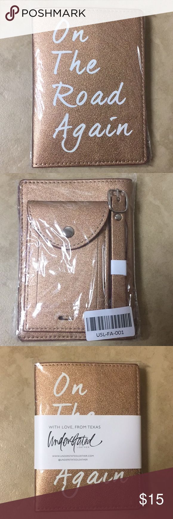 """Understated Leather Passport Cover & Luggage Tag Brand new, still in plastic passport cover & luggage tag. Beautiful metallic rose gold color. Luggage tag says, """"Hands off."""" Sold out online! Understated Leather Other"""