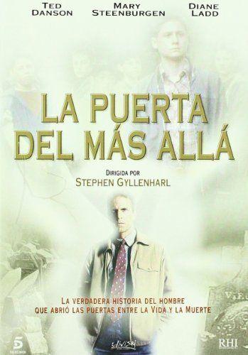 La puerta del mas allá / Dir: Stephen Gyllenhaal. Intèrprets:Ted Danson, Mary Steenburgen, Diane Ladd.