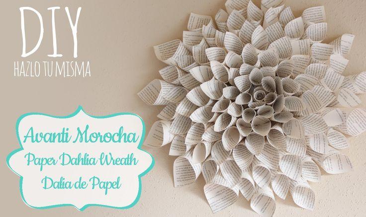 Como hacer una Dalia de Papel / Paper Dahlia Wreath- Mother's Day Edition ✿