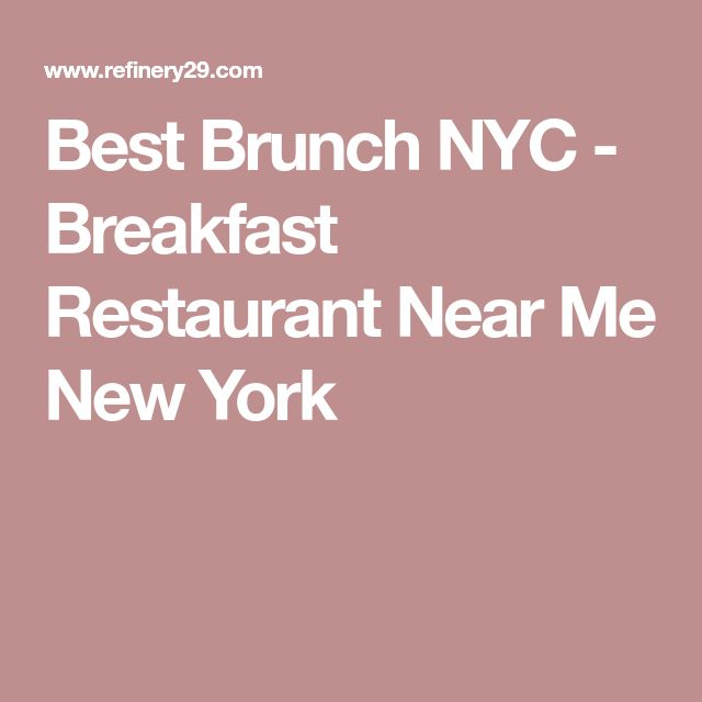 Best Brunch NYC - Breakfast Restaurant Near Me New York