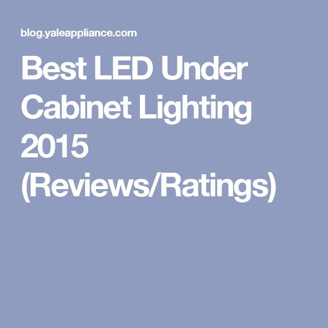 Best LED Under Cabinet Lighting 2015 (Reviews/Ratings)