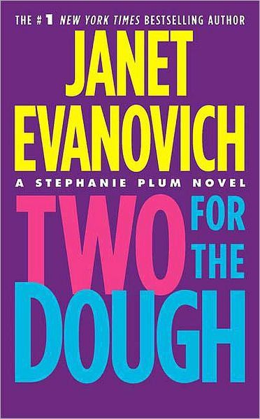 38 best books that ive read or want to read images on pinterest two for the dough stephanie plum series any and all janet evanovich novels are amazingally just read them all fandeluxe Gallery
