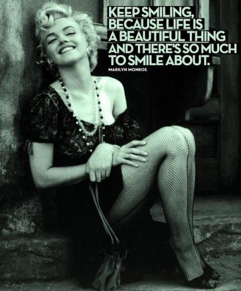 just smile: Marilyn Monroe, Life, Inspiration, Quotes, Keep Smiling, Marilynmonroe, Smile, Beautiful Things