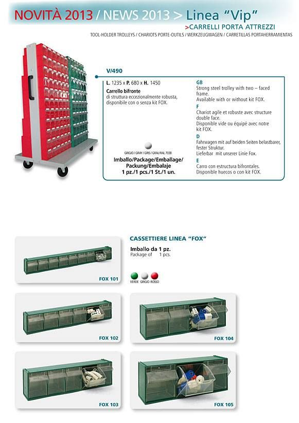 V/490 - strong steel trolley with two - faced frame. Available with or without kit FOX.