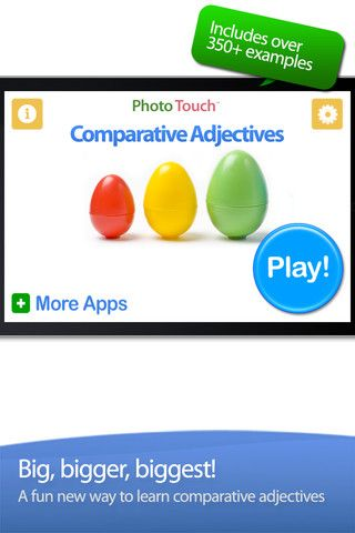 Comparative Adjectives ($0.00) ✔ The app beautifully designed which makes it great for kids of all ages and all abilities   ✔ You can customize the success sounds so your kids can hear encouragements in mommy's and daddy's voice     ✔ Clear pictures make learning and explaining comparative adjectives easy  ✔ HUGE library of pictures - over 350 examples included   ✔ You can turn individual concepts ON or OFF & introduce one new adjective at a time or mix them together