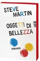 Oggetti di bellezza, Steve Martin