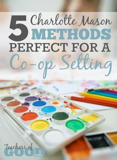 5 Charlotte Mason Method Perfect for a Charlotte Mason Co-op Setting | www.teachersofgoodthings.com