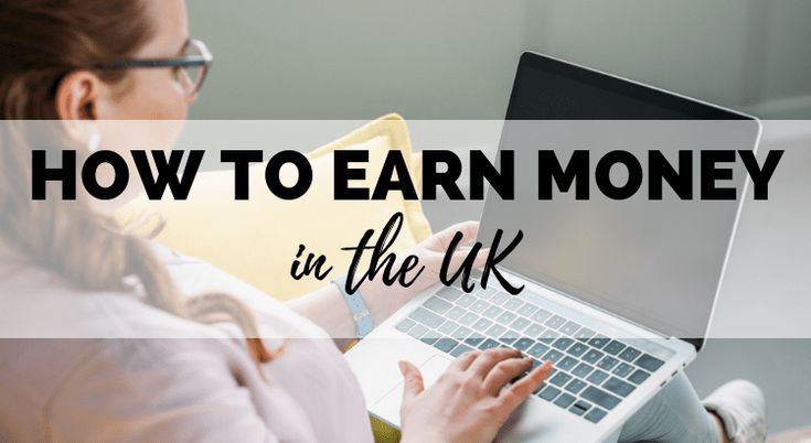How to Earn Extra Money in the UK: 40+ Ideas – Life tips