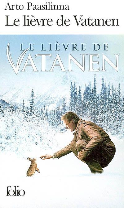Vatanen est en voiture avec un ami. Celui-ci heurte un lièvre sur la route. Vatanen récupère l'animal blessé, lui fabrique une attele et s'enfonce dans la nature. Ce roman-culte dans les pays nordiques conte les aventures de Vatanen remontant, au fil des saisons, vers le cercle polaire avec son lièvre fétiche en guise de sésame.