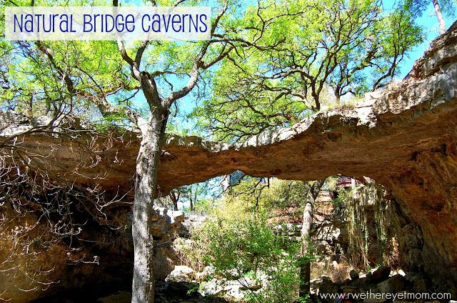Natural Bridge Caverns ~ San Antonio, TX - R We There Yet Mom?