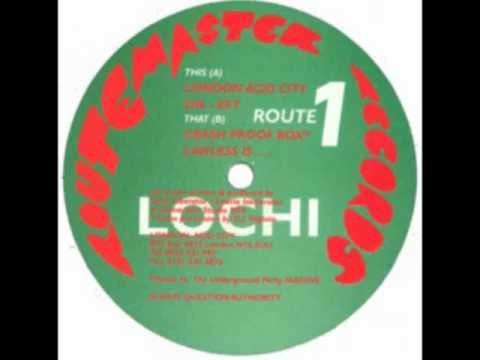 Lochi - London Acid City 1996 ... my brother brought this back into my life yesterday and I am so happy