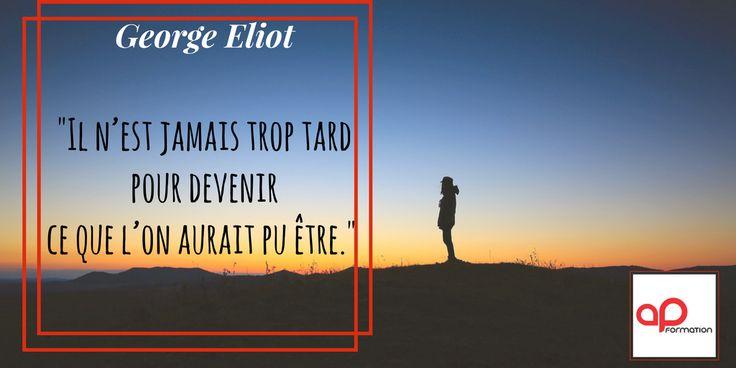 Bonne rentrée à toutes et à tous :-) #citation George Eliot via AP FORMATION https://www.apformation.com/