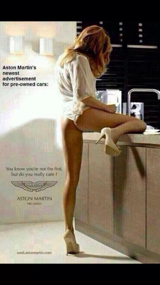 Aston Martin Second Hand Ad >> Sexism at its best this is basically insinuating that Ashton martin car is like a beautiful hoer ...