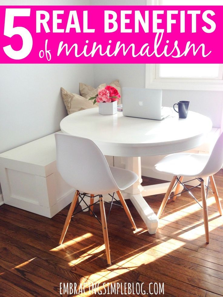 5 real benefits of minimalism home the o 39 jays and for Benefits of minimalism