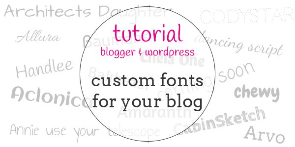 Want to know how to add a custom font or Google Web Font to your blogger or wordpress blog? This easy to follow tutorial will show you step by step.