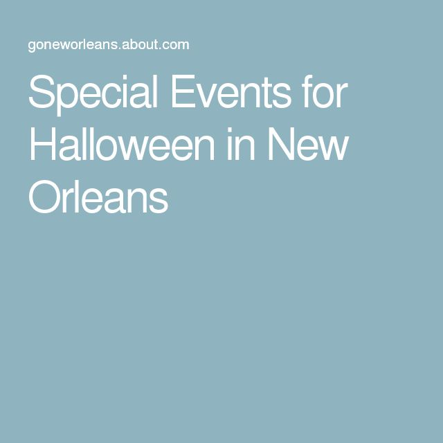 Special Events for Halloween in New Orleans