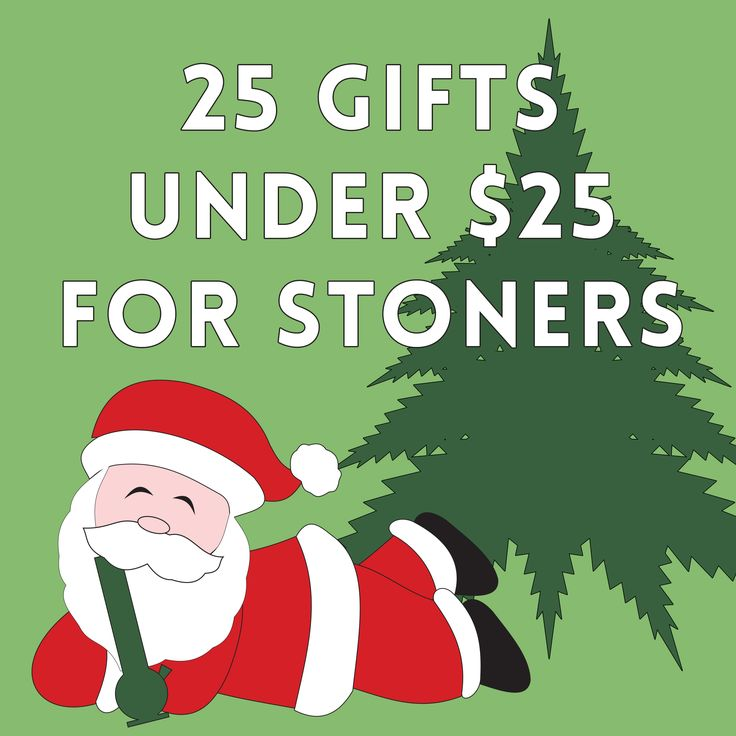 A list of 25 great last minute gift ideas that any stoner would love to have this Christmas. These stoner gifts will be sure to please the cannabis lover...