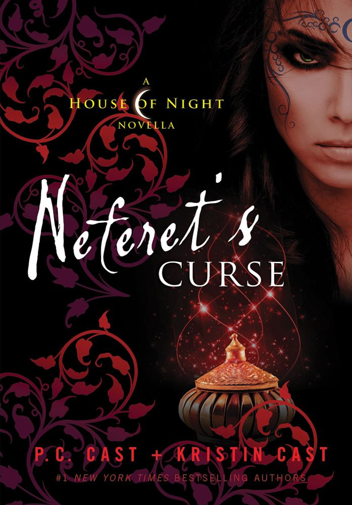 Neferet's Curse by P.C. Cast and Kristin Cast a House of Night novella... Need to read!!!