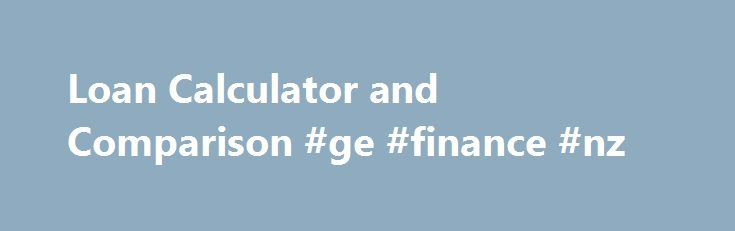 Loan Calculator and Comparison #ge #finance #nz http://finances.nef2.com/loan-calculator-and-comparison-ge-finance-nz/  #cheapest car finance # Loan Calculator Compare Personal Loans bonkers.ie provides the most comprehensive personal loan comparison service in Ireland. Whether you are seeking a car loan, a student loan or a home improvement loan, our loan calculator can help you find the best interest rates and lowest repayments available in Ireland. When taking out a personal loan, it is…