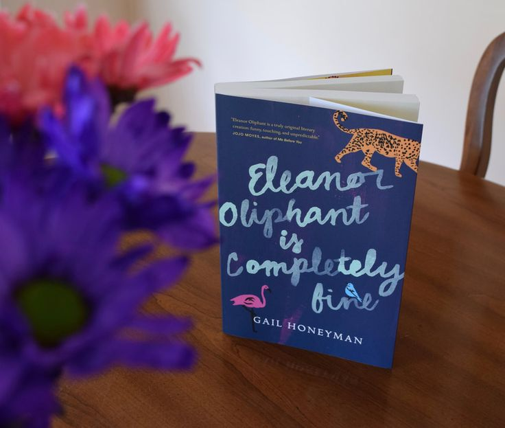 Eleanor Oliphant Is Completely Fine: Book Club Guide