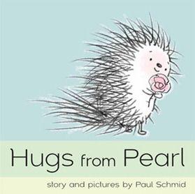 Hugs from Pearl by Paul Schmidt