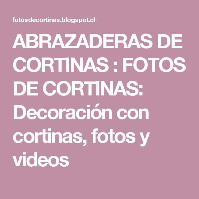 ABRAZADERAS DE CORTINAS : FOTOS DE CORTINAS: Decoración con cortinas, fotos y videos