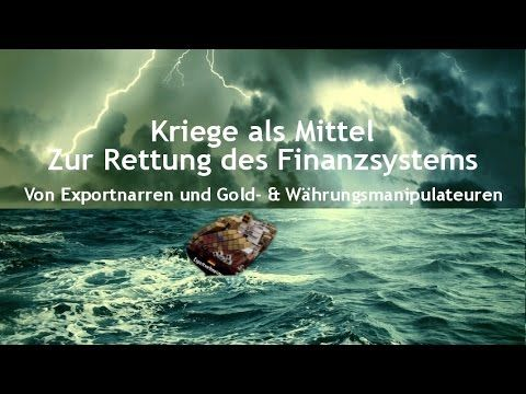 Andreas Popp: Kriege als Mittel zur Rettung des Finanzsystems. - YouTube