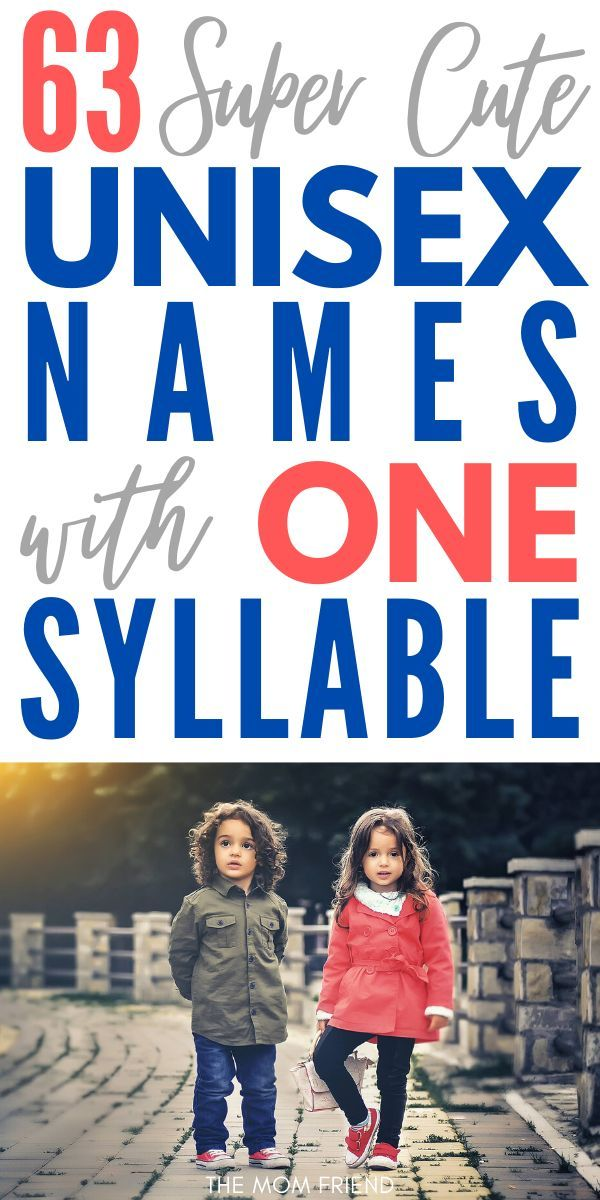 63 Awesome One Syllable Unisex Names For 2021 Unisex Name Southern Baby Names Cool Baby Names