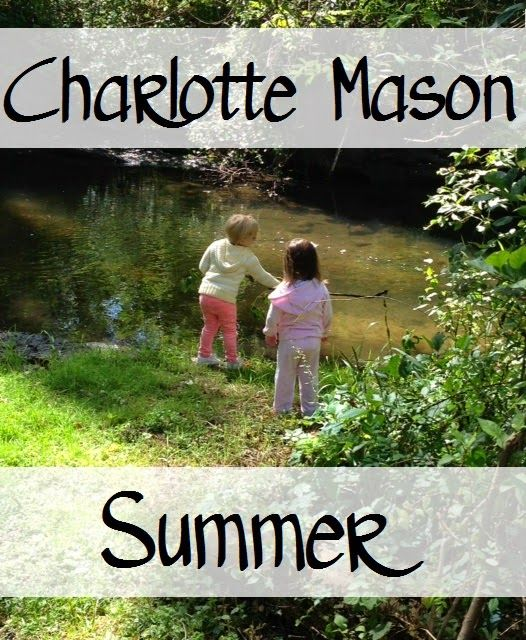 Living and Learning at Home: A Charlotte Mason Summer