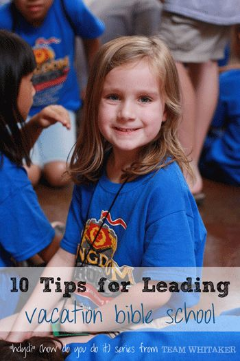 Did you just get nominated to chair Vacation Bible School, or another church ministry? Here's 10 tips to make it a success!
