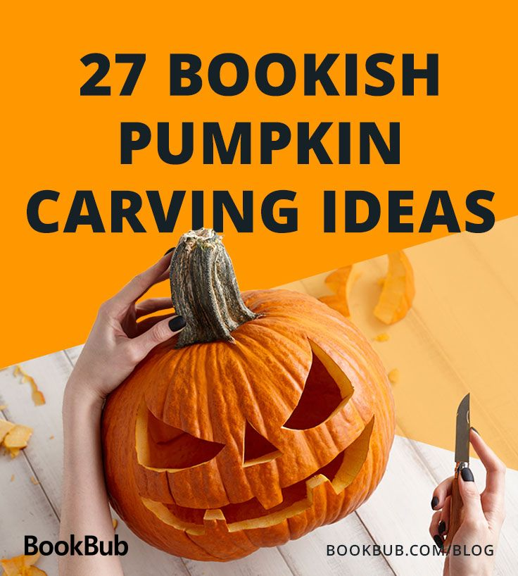 26 Jack O Lanterns Inspired By Your Favorite Books Pumpkin Carving Halloween Food For Party Halloween Diy Crafts