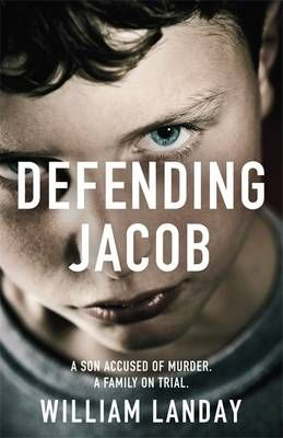 Defending Jacob - William Landay  This book will stay with you long after you've read the last page.