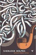 Sherlock Holmes by Arthur Conan Doyle. Part of David Pearson's White's Books series.