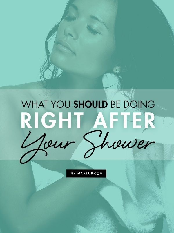 These are the skin care steps you should be taking right after your shower!