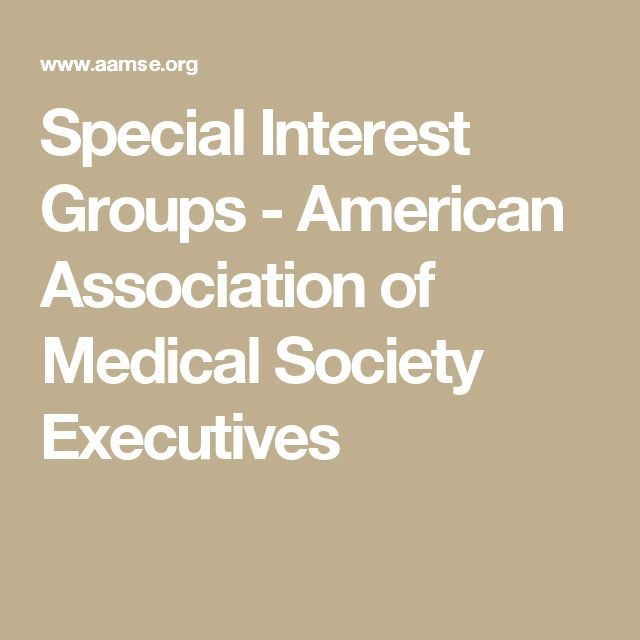 Special Interest Groups - American Association of Medical Society Executives