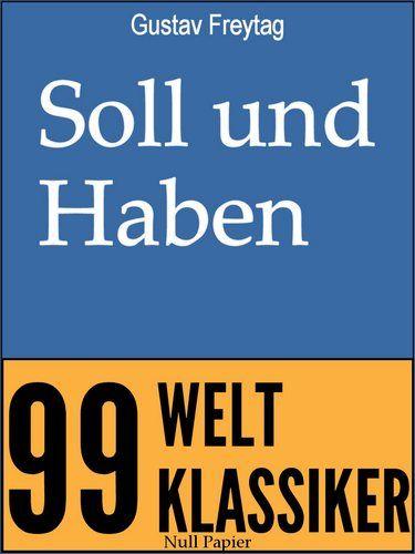 Gustav Freytag: Soll und Haben: Vollständige Ausgabe in 6 Bänden