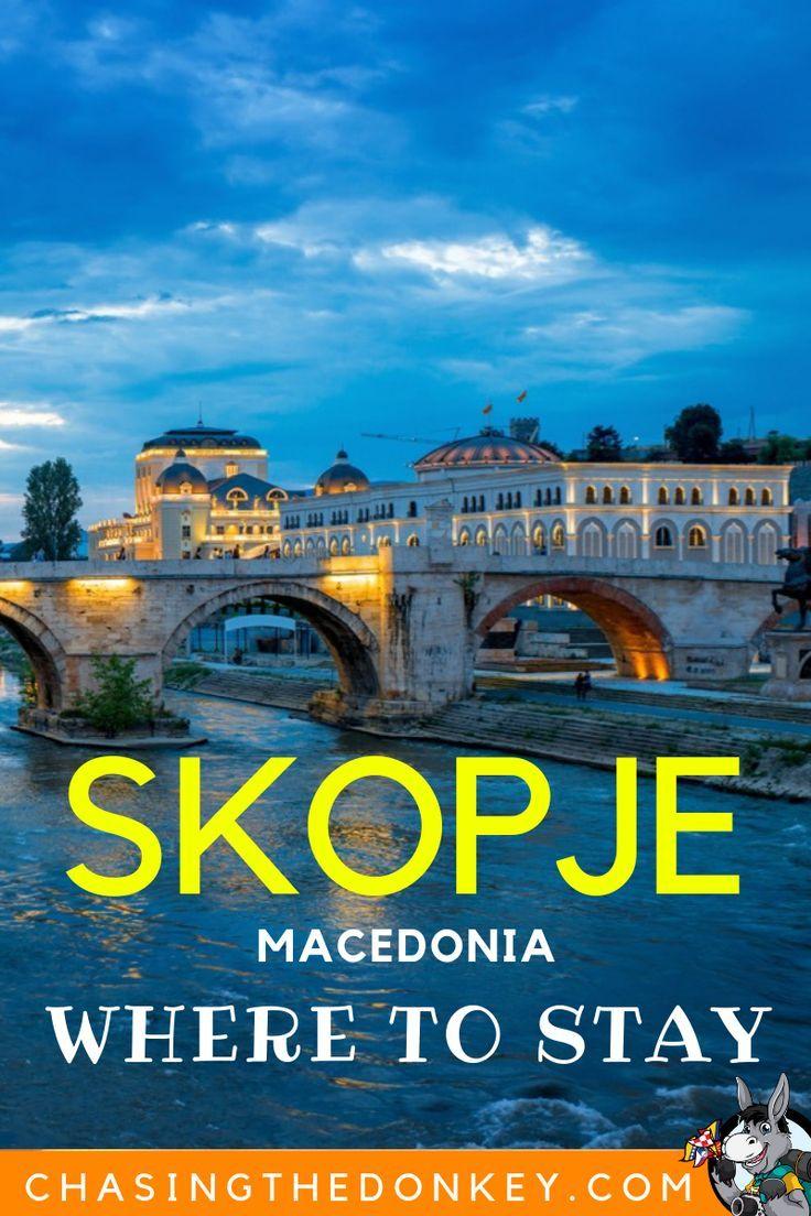 2020 Guide To The Best Hotels In Skopje Skopje Accommodation Chasing The Donkey Balkans Travel Skopje Best Hotels