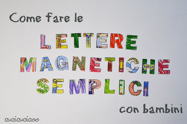 Tutorial: Come fare le lettere magnetiche semplici con bambini. File gratuito di 2 pagine di lettere. Colora le lettere, passa i fogli in laminatrice con cartuccia magnetica, e taglia! Perfette come regalo o da tenere per la proprio famiglia!