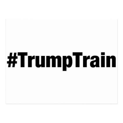 Trump Train Hashtag Postcard - postcard post card postcards unique diy cyo customize personalize